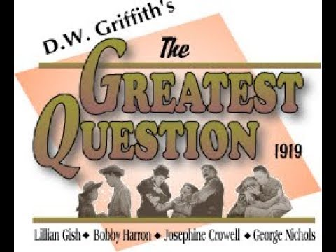 The Greatest Question (1919)
