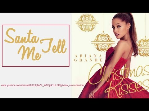 'Santa Tell Me' - Ariana Grande (Lyrics)