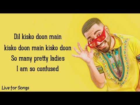 Mellow dil kisko du lyrics Download 2021  free Mellow dil kisko du hindi lyrics video 2021