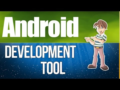 Android Development Tool Part 2