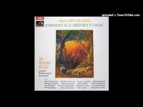 Vaughan Williams : Serenade to Music (three alternative versions by the composer) (1938 re