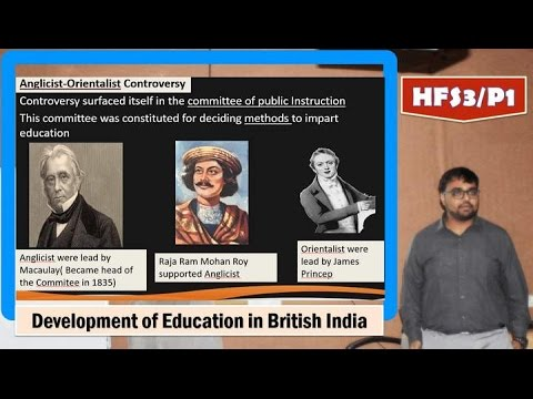 HFS3/P1:British India: Education & Socio-cultural Policy; Occidential, Orientalist Views