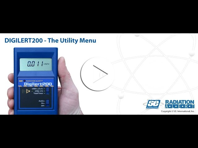Radiation Alert® Digilert 200 - The Utility Menu