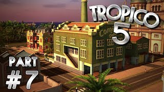 Rival Plantations (Tropico 5 Gameplay | Part 7)