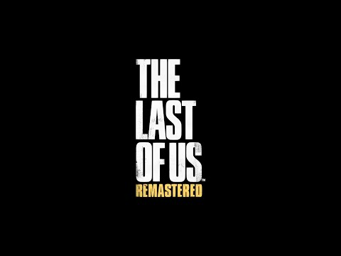 10 Hours The Last of Us Remastered Main Menu
