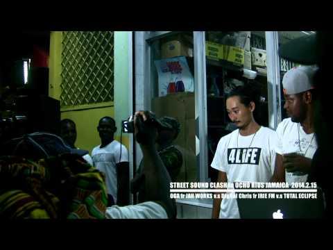 """""""STREET SOUND CLASH"""" in JAMAICA OGA fr JAH WORKS v.s Digital Chris fr IRIE FM v.s TOTAL ECLIPSE"""