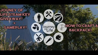Journey Of Life 3 Steam Keys Giveaway! + Gameplay (how to craft a backpack)