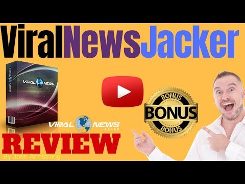 Viral News Jacker Review ⚠️ WARNING ⚠️ DON'T GET THIS WITHOUT MY 👷 CUSTOM 👷 BONUSES!!