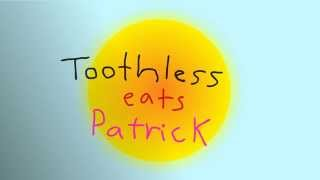 Toothless Eats Patrick Animation