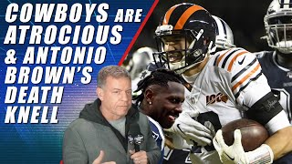 The Cowboys Are Terrible & Antonio Brown's Death Knell