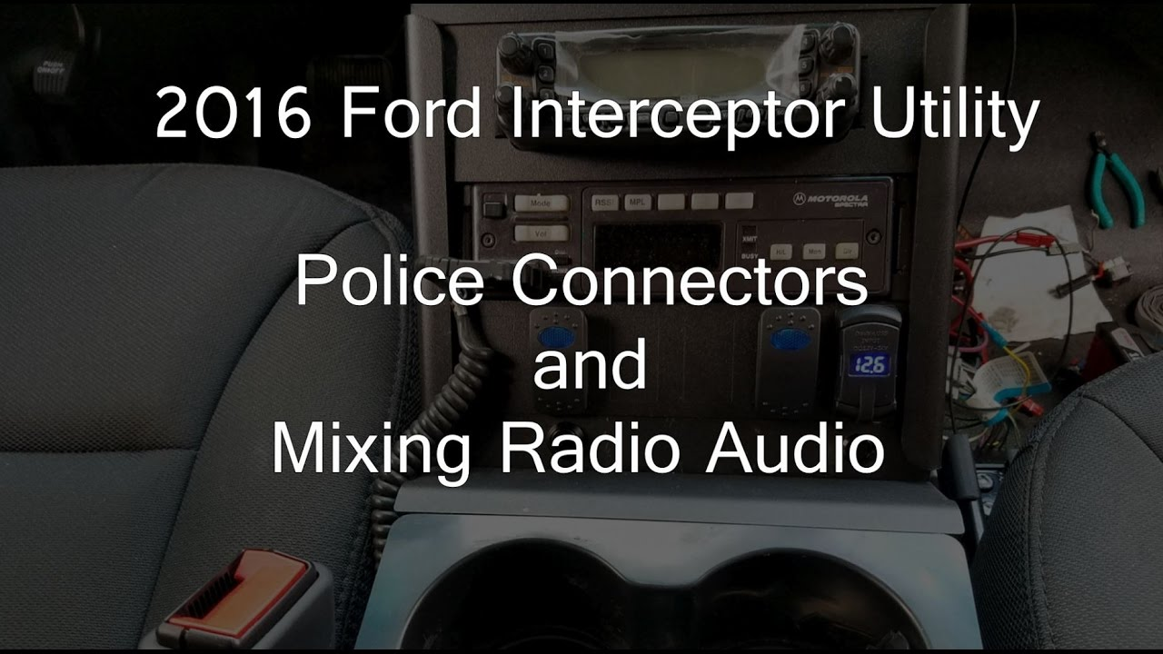 2016 Ford Police Interceptor Utility - Police Connectors and Mixing Radio  Audio - YouTubeYouTube
