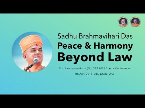 'Peace and Harmony - Beyond Law' - Sadhu Brahmavihari Das' Speech at FLI NET 2018 Annual Conference