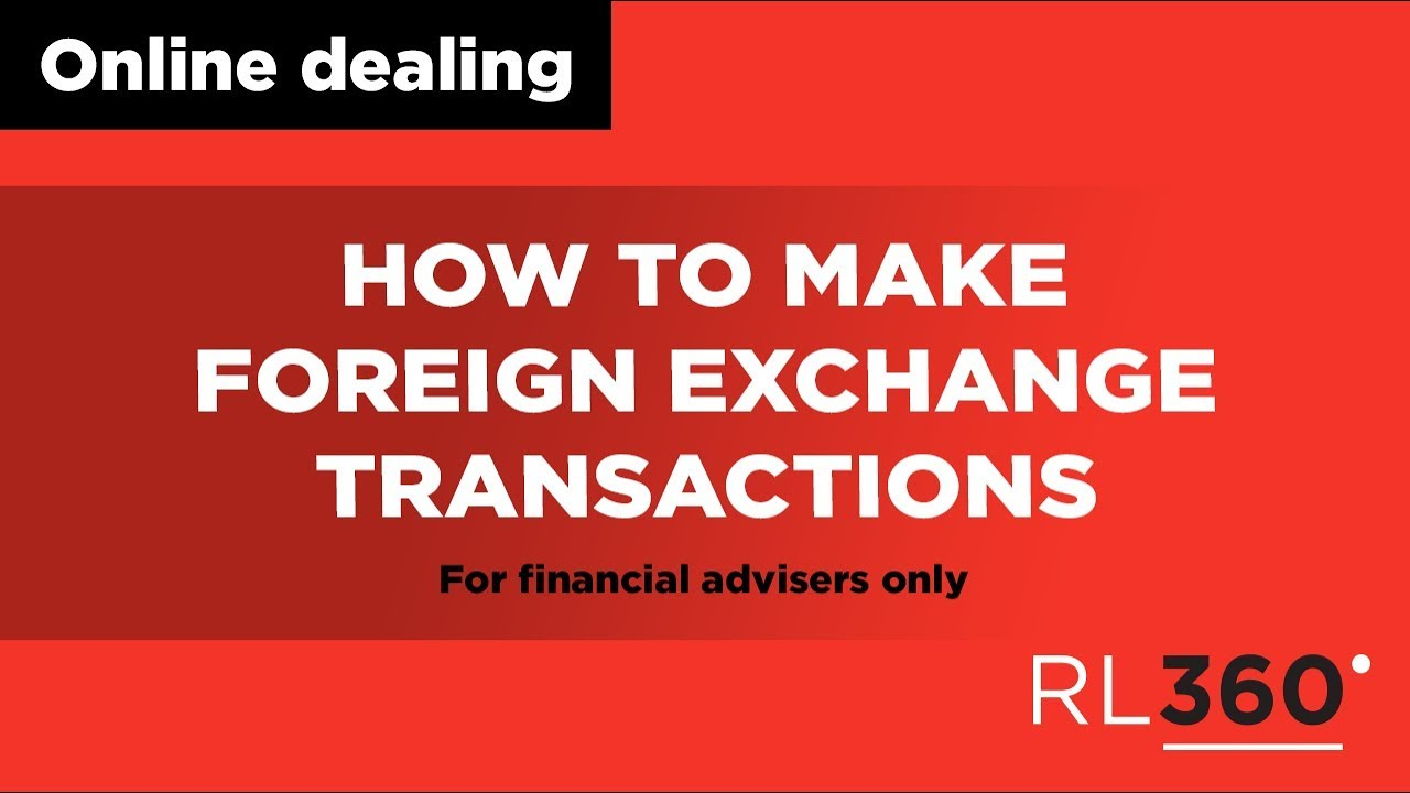 Foreign Exchange Transactions Using