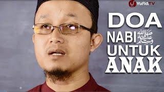 Serial Kajian Anak (49): Bagaimana Nabi Mendoakan Jenazah Anak - Ustadz Aris Munandar
