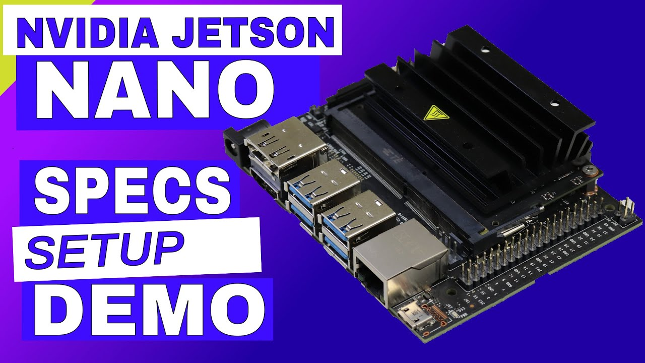 NVIDIA Jetson Nano Developer Kit - JetsonHacks