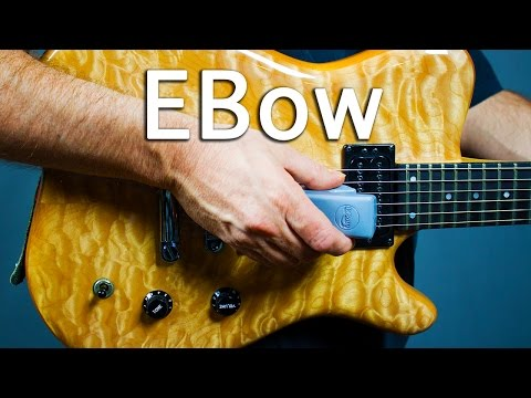 EBow for Ambient Guitar