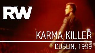 Robbie Williams   Karma Killer   Live in Dublin 1999 thumbnail