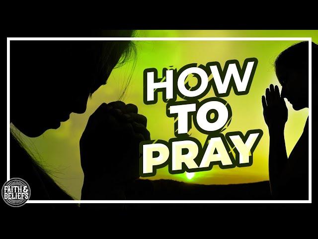 How do Latter-day Saints Pray?