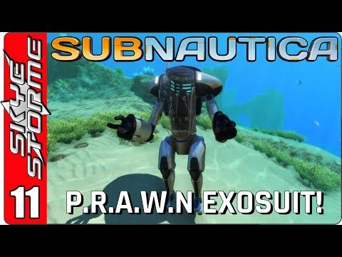 SUBNAUTICA Gameplay - Part 11 ► PRAWN EXOSUIT! ◀