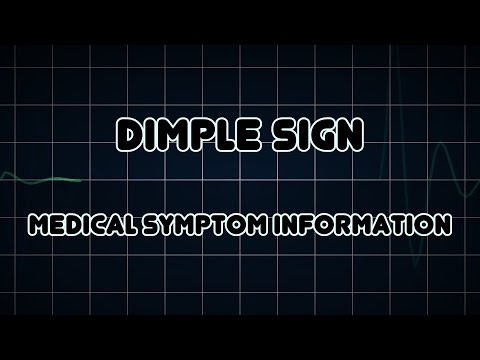 Dimple sign (Medical Symptom)
