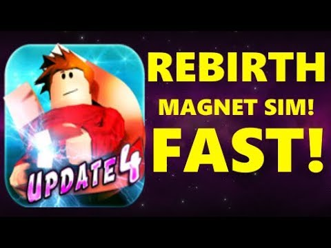 Youtube Roblox Magnet Simulator How To Rebirth Fast In Magnet Simulator Roblox Youtube