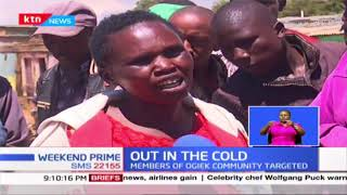 Out in the cold: Hundreds of families in the Mau forest targeted in the eviction exercise