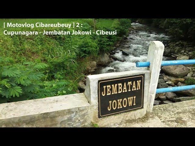 [ Motovlog Cibareubeuy ] 2 : Cupunagara - Jembatan Jokowi - Cibeusi | Zhiyun Smooth Q | Vivo V7+
