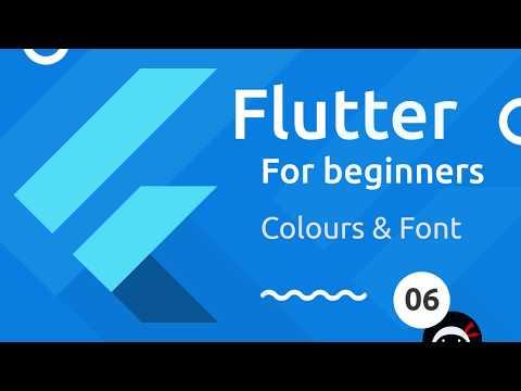 Flutter Tutorial for Beginners #6 - Colours & Fonts