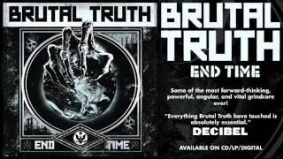 """BRUTAL TRUTH - """"End Time"""""""