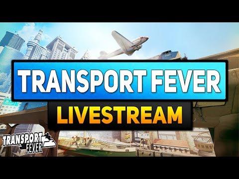 Transport Fever Livestream - 12 Stunden Livestream XXXL