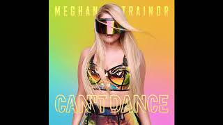 Can't Dance - Meghan Trainor (Instrumental)