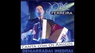 Jorge Ferreira - Desgarrada da Saudade(2014)