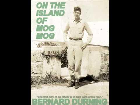 Bernard Durning ON THE ISLAND OF MOG MOG James L Buckley