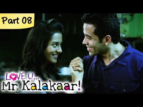 Love U...Mr. Kalakaar! - Part 08/09 - Bollywood Romantic Hindi Movie -  Tusshar Kapoor, Amrita Rao