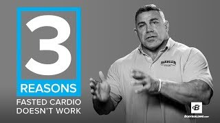 3 Reasons Fasted Cardio Doesn't Work | Darryn Willoughby, Ph.D.