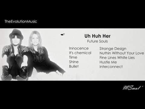 Uh Huh Her - Future Souls (2014)