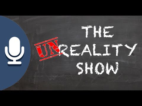 The Un-Reality Show (Part 2) - KHTS (May 26, 2017) - Santa Clarita