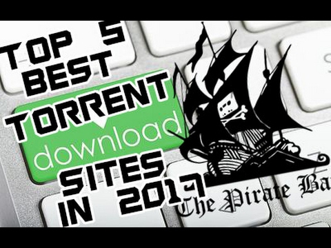 best torrent site for games 2017
