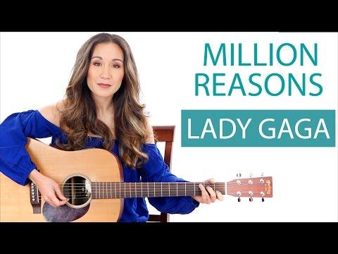 """""""Million Reasons"""" By Lady Gaga - Guitar Tutorial"""