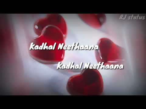 Kathal nee thana | time | tamil whatsapp status | RJ status | tamil love status song