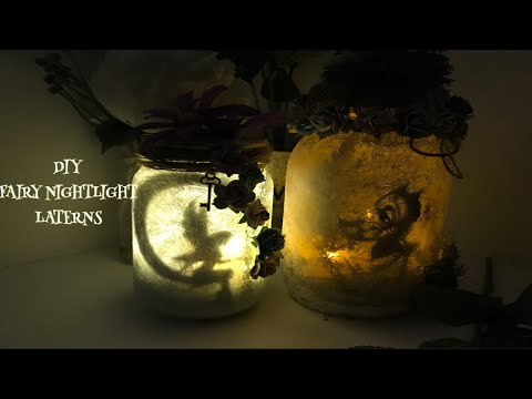 DIY: FAIRY NIGHTLIGHT LANTERNS