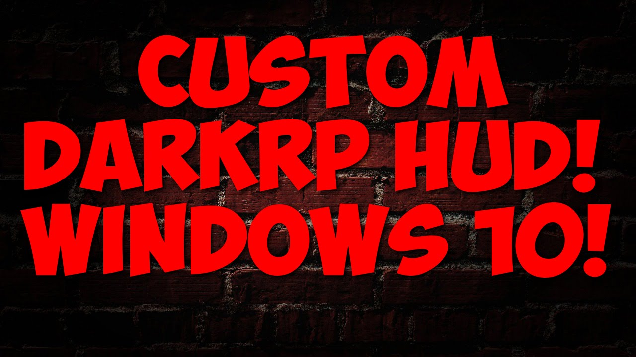 How To Install A Custom DarkRP Server HUD!( Windows10) 2015
