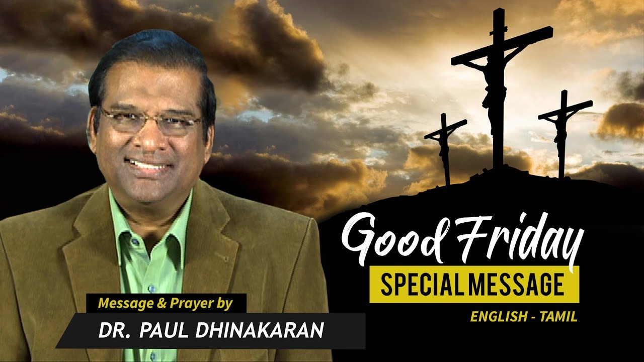 Good Friday Special Message 2018 (Tamil) | Dr. Paul Dhinakaran