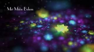 Mơ Miền Bê lem - Quang Minh [Official Audio]
