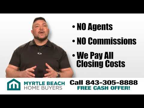 Myrtle Beach Home Buyers - Sell House Fast