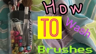HOW TO WASH MAKEUP BRUSHES |Lauryn B.B