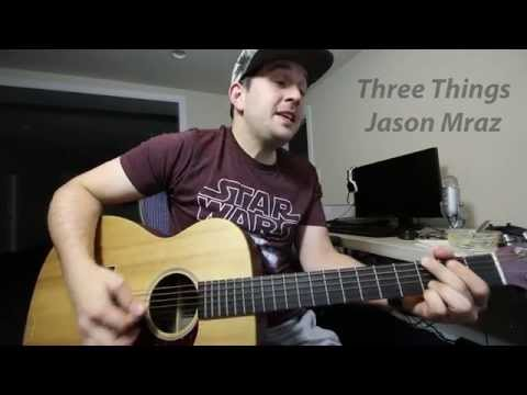 Three Things - IV Elmendorf (Jason Mraz cover)