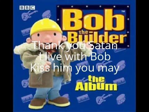BOB THE BUILDER - BOB THE BUILDER LYRICS