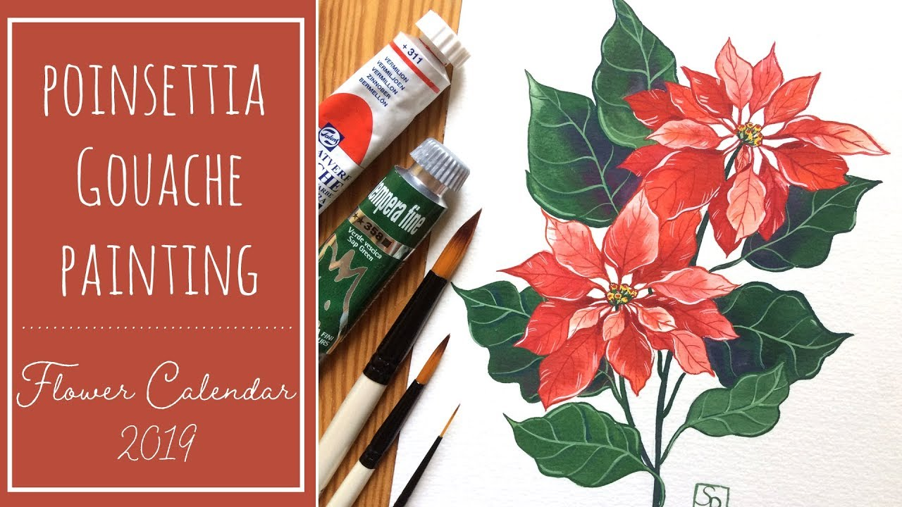 Poinsettia Flower Gouache Painting Flower Calendar 2019 Youtube
