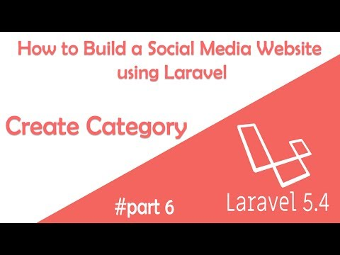 Create Category - How to build a Social Media Website using Laravel 5.4 - Part 6